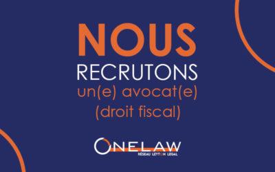 Onelaw recherche un(e) avocat(e) en droit fiscal